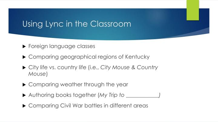 Using Lync in the Classroom