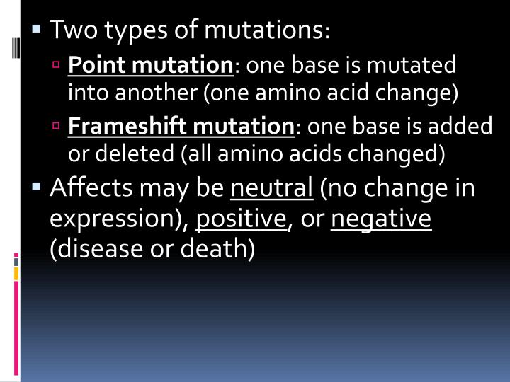 Two types of mutations: