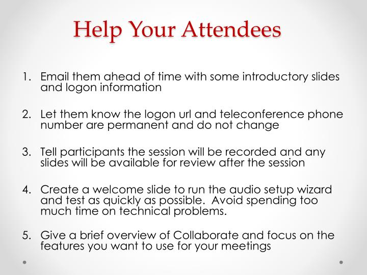Help Your Attendees