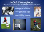ncaa clearinghouse https www ncaaclearinghouse net ncaa common index html