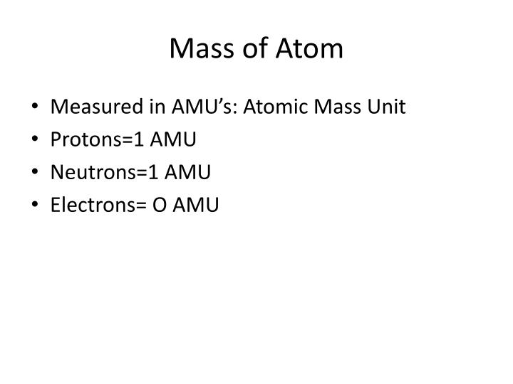 Mass of Atom