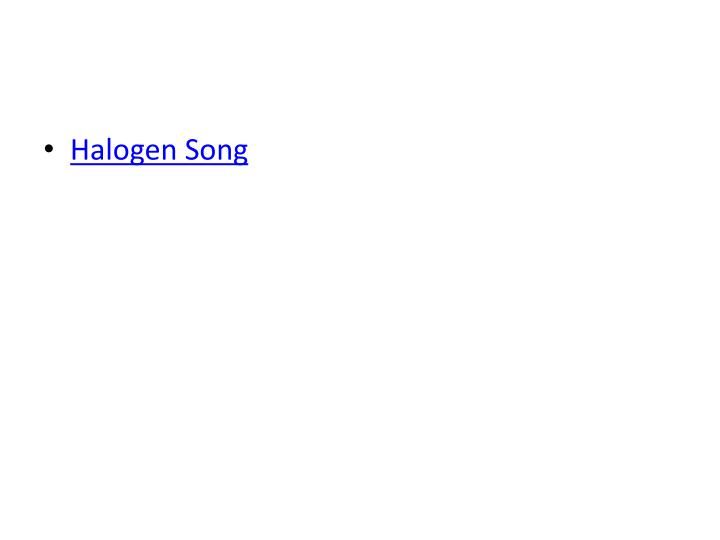 Halogen Song