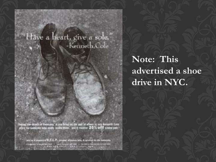 Note:  This advertised a shoe drive in NYC.