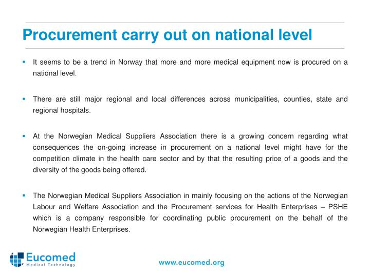 Procurement carry out on national level