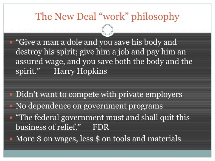 "The New Deal ""work"" philosophy"