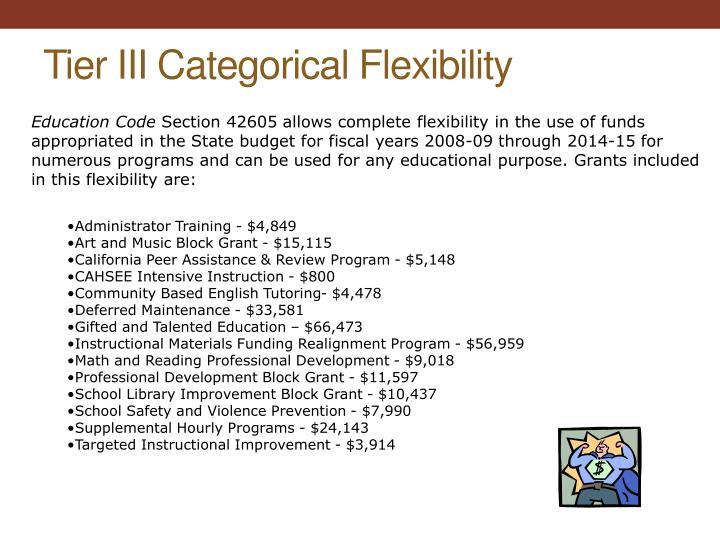 Tier III Categorical Flexibility