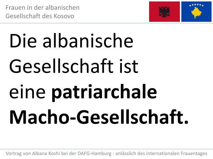 Die albanische Gesellschaft ist