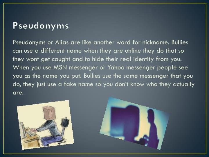 Pseudonyms