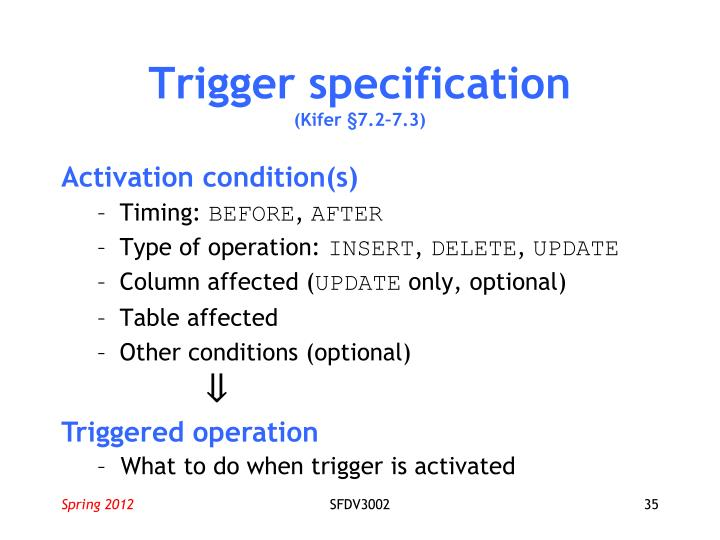 Trigger specification