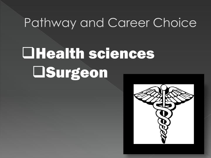 Pathway and Career Choice