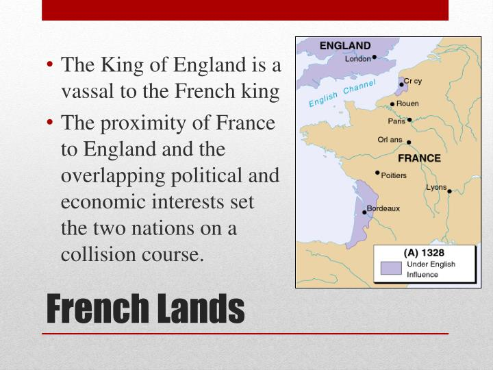 The King of England is a vassal to the French king