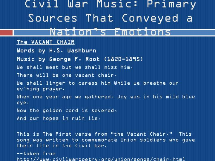 Civil War Music: Primary Sources That Conveyed a Nation's Emotions