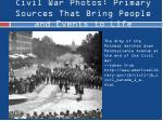 civil war photos primary sources that bring people and events to life1
