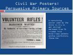 civil war posters persuasive primary sources1