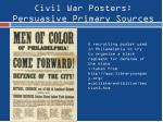 civil war posters persuasive primary sources2