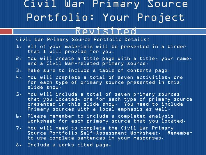Civil War Primary Source Portfolio: Your Project Revisited