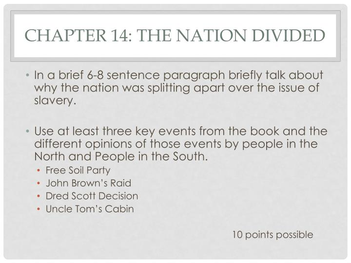 Chapter 14: The Nation divided