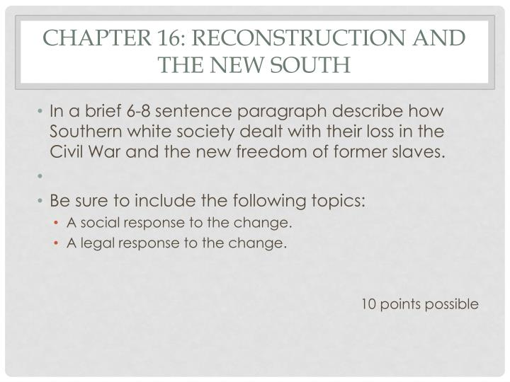 Chapter 16: Reconstruction and the