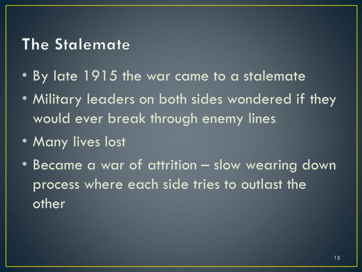The Stalemate