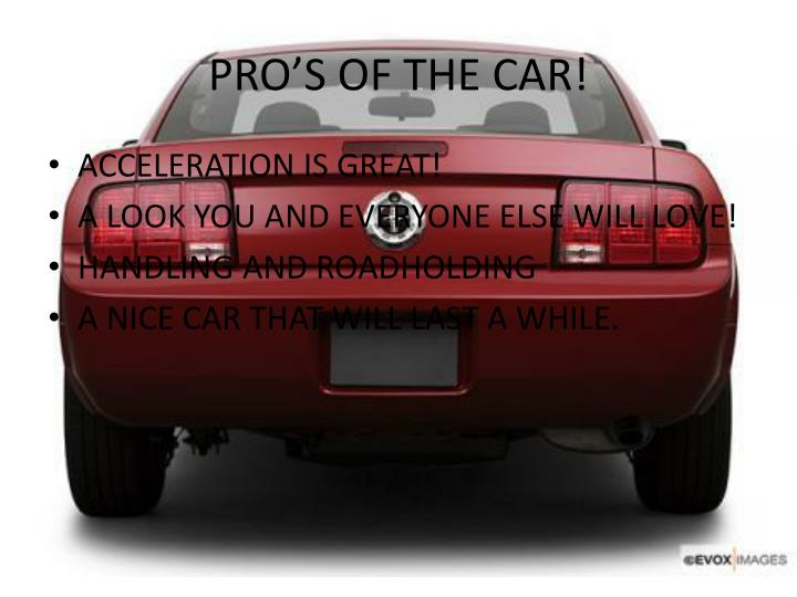 Pro s of the car