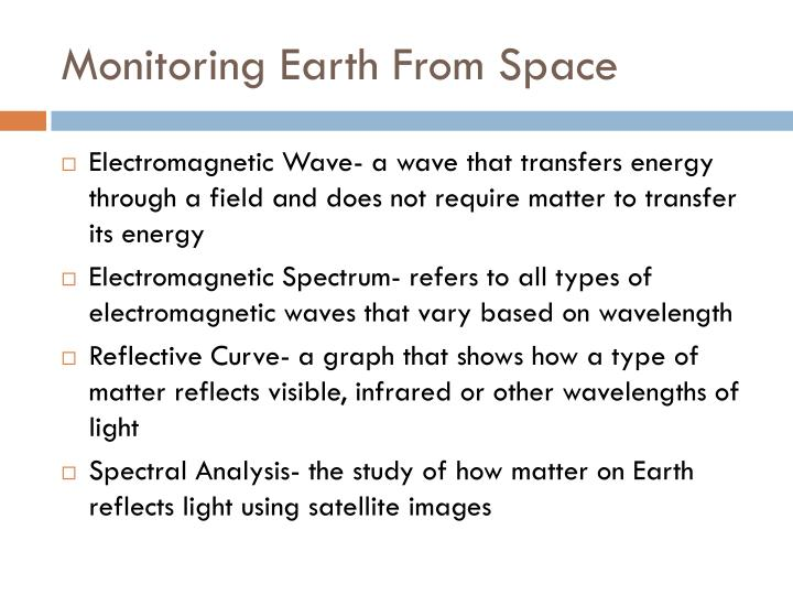Monitoring Earth From Space
