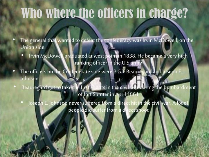 Who where the officers in charge