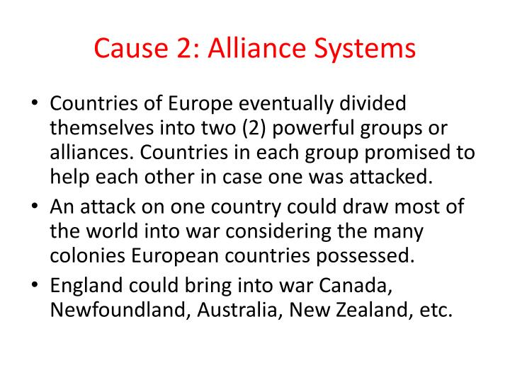 Cause 2: Alliance Systems