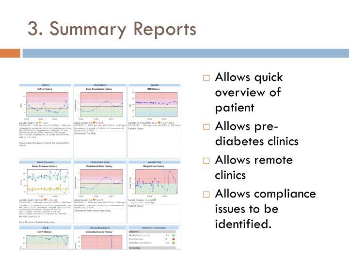 3. Summary Reports