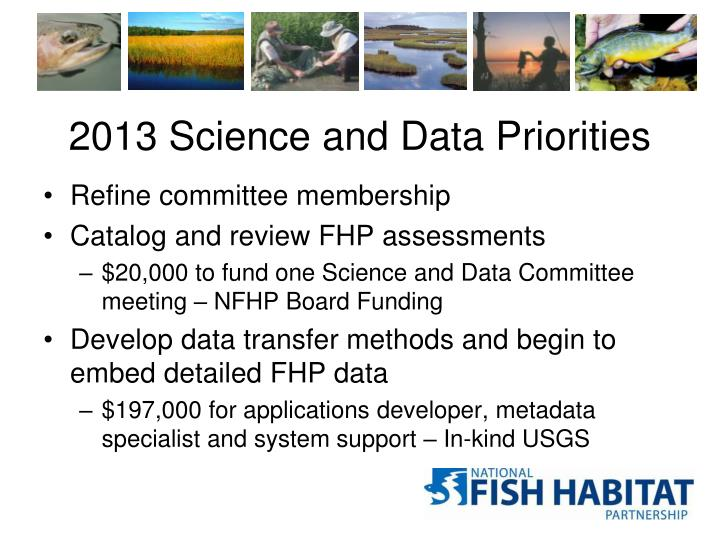 2013 Science and Data Priorities