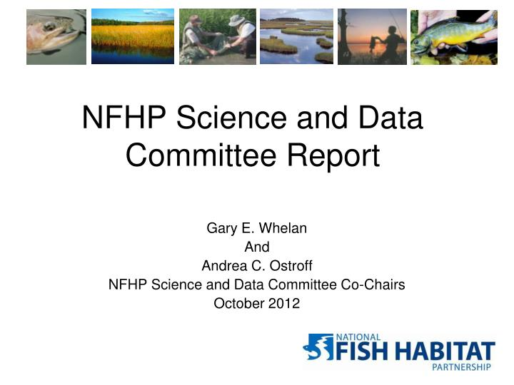 NFHP Science and Data Committee Report