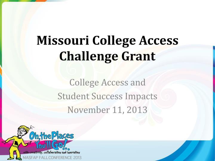 Missouri College Access Challenge Grant