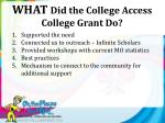 what did the college access college grant do