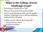 what is the college access challenge grant