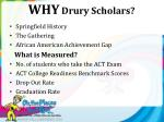 why drury scholars