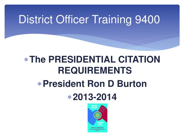 District officer training 9400