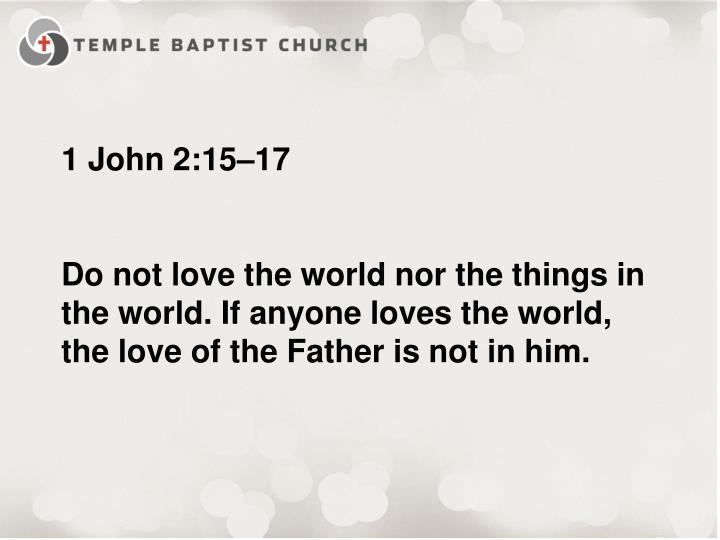 1 John 2:15–