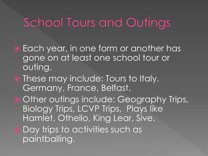 School Tours and Outings