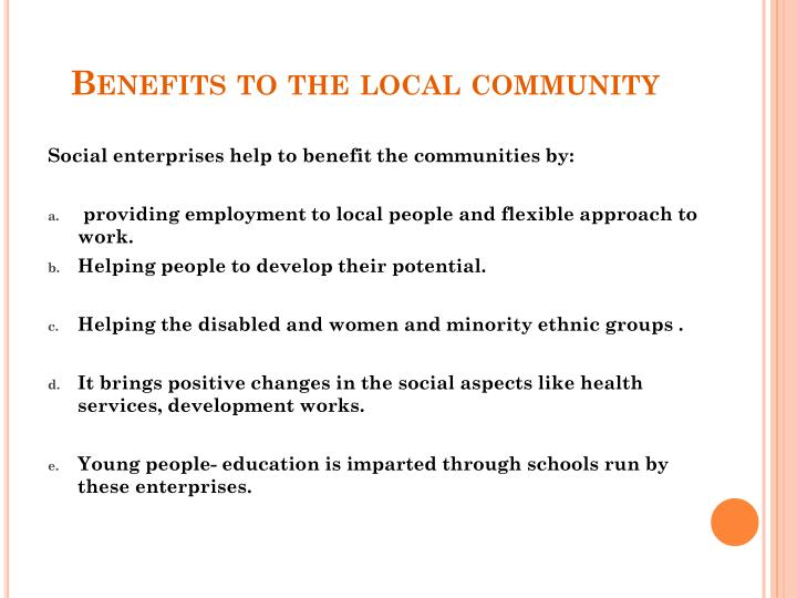 Benefits to the local community