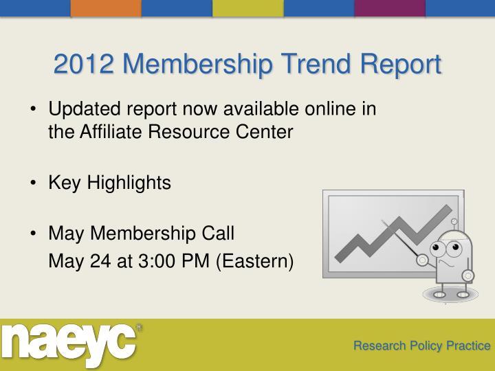2012 Membership Trend Report