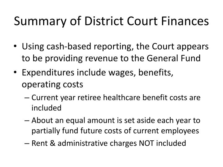Summary of District Court Finances
