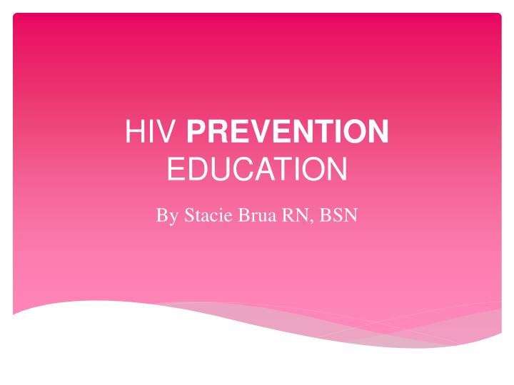 Hiv prevention education