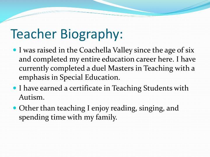 Teacher Biography: