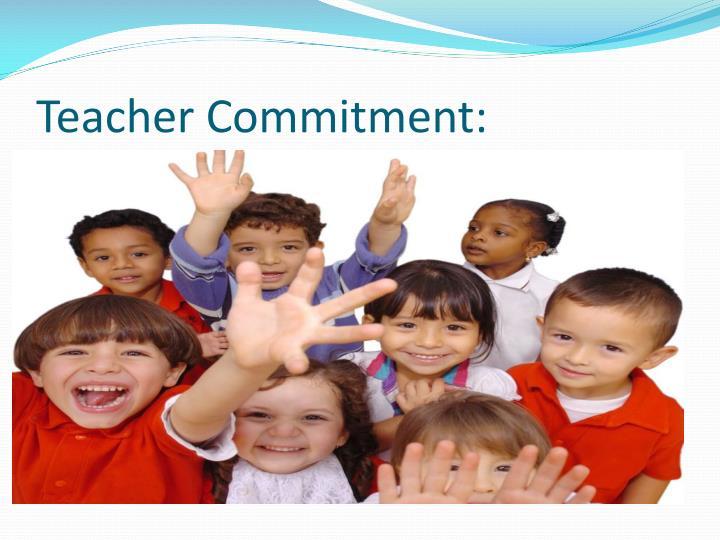 Teacher Commitment: