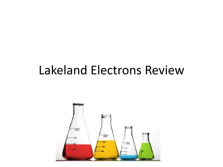 Lakeland electrons review