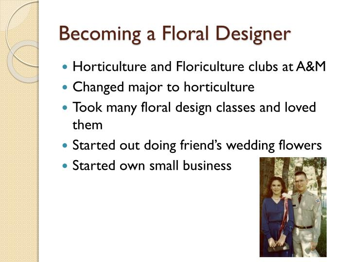 Becoming a Floral Designer