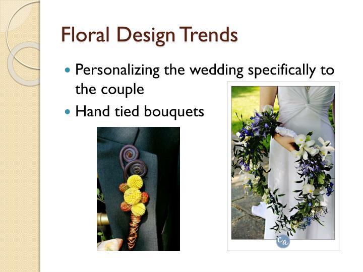Floral Design Trends