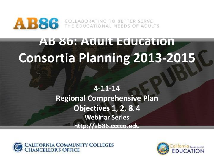 AB 86: Adult Education Consortia Planning 2013-2015