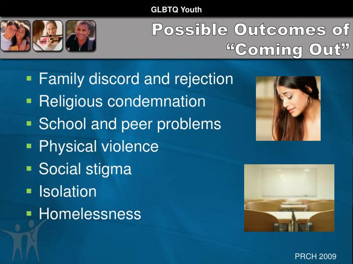 "Possible Outcomes of ""Coming Out"""