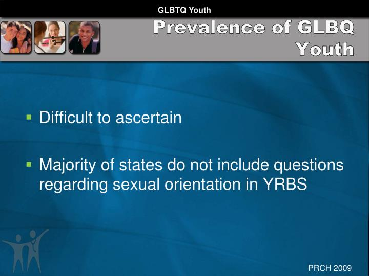 Prevalence of GLBQ Youth