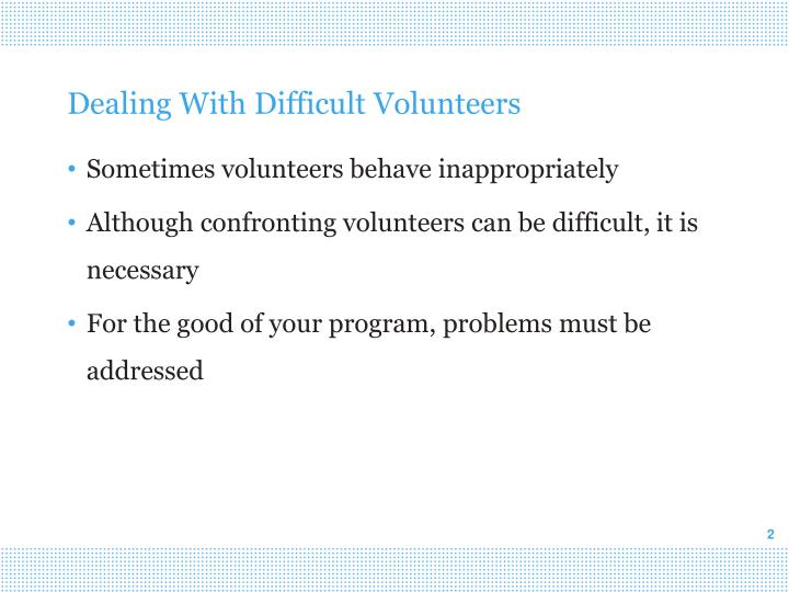 Dealing With Difficult Volunteers